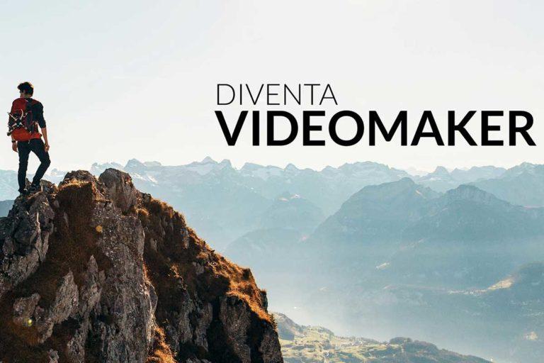 Creazione Video - Diventa Videomaker